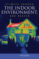 Cover of Climate Change, the Indoor Environment and Health