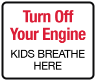 Turn Off Your Engine Kids Breathe Here