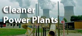 Cleaner Power Plants