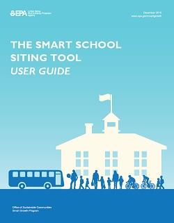 Cover of The Smart School Siting Tool User Guide