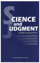 NRC's Science and Judgement in Risk Assessment